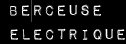 http://berceuse.electrique.over-blog.com/